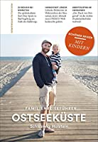 Ostseekueste Schleswig-Holstein: Familienreisefuehrer