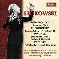 Tchaikovsky - Symphony No 5 / Mussorgsky - Khovanshchina Prelude by Leopold Stokowski (2008-04-08)