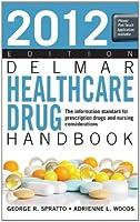 Delmar Healthcare Drug Handbook 2012