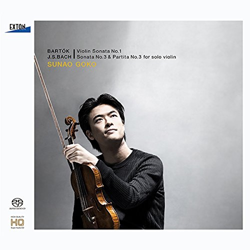 バルトーク:ヴァイオリン・ソナタ第1番、J.S.バッハ:無伴奏ヴァイオリン・ソナタ第3番、パルティータ第3番