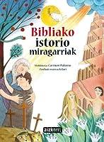 Bibliako istorio miragarriak