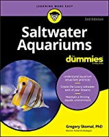 Saltwater Aquariums For Dummies (For Dummies (Pets))