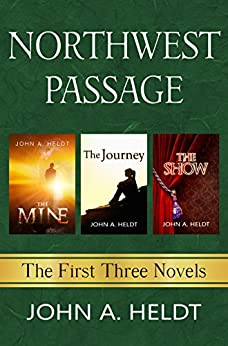 Northwest Passage: The First Three Novels by [Heldt, John A.]