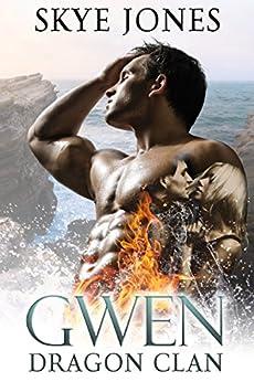 Gwen (Dragon Clan Book 4) by [Jones, Skye]
