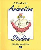 A Reader In Animation Studies