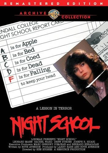 Night School by Rachel Ward, Drew Snyder, Joseph R. Sicari Leonard Mann