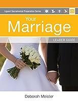 Your Marriage (Liguori Sacramental Preparation)