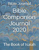 Bible Companion Journal 2020: The Book of Isaiah