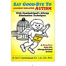 Say Good-Bye To Allergy-Related Autism: With Nambudripad's Allergy Elimination Techniques (in Arabic) (Arabic Edition)
