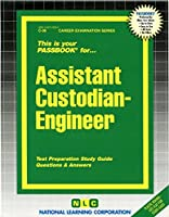 Assistant Custodian-Engineer: Test Preparation Study Guide, Questions & Answers (Career Examination Passbooks)
