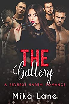 The Gallery: A Reverse Harem Romance by [Lane, Mika]