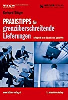 Praxistipps fuer grenzueberschreitende Lieferungen: Erfolgreich in die EU und in die ganze Welt