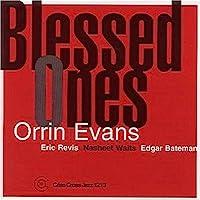 Blessed Ones by Orrin Evans Trio (2001-11-13)
