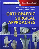 Orthopaedic Surgical Approaches, 2e