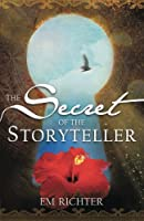 The Secret of the Storyteller