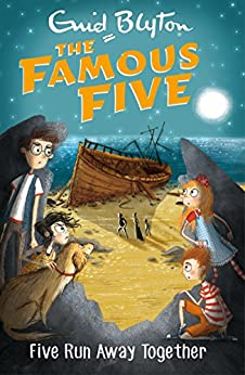 [Blyton, Enid]のFamous Five: Five Run Away Together: Book 3 (Famous Five series)