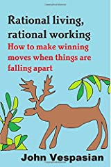 Rational Living, Rational Working ペーパーバック