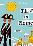 This is Rome: A Children's Classic (This is . . .)