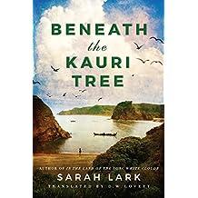 Beneath the Kauri Tree (The Sea of Freedom Trilogy Book 2) (English Edition)