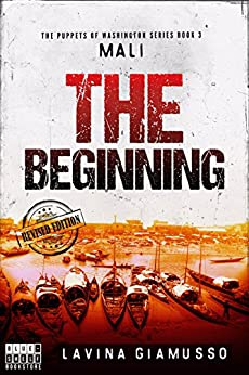 MALI: The Beginning (The Puppets of Washington Book 3) by [Giamusso, Lavina]