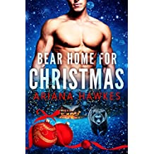 Bear Home for Christmas: BBW Holiday Paranormal Bear Shifter Romance (Christmas Bear Shifter Romance Book 1)