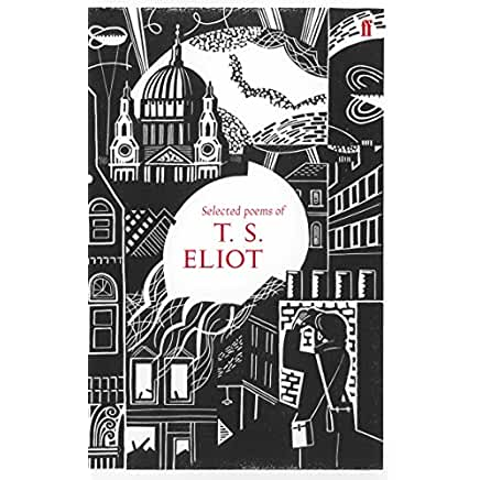 poems by t. s. eliot essay T s eliot, review of metaphysical lyrics and poems of the seventeenth century: donne to butler selected and edited, with an essay, by herbert j c grierson (oxford: clarendon press.