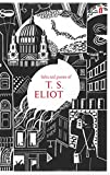 Selected Poems of T. S. Eliot (Faber 80th Anniversary Edition)