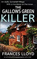 THE GALLOWS GREEN KILLER an enthralling British murder mystery with a twist (DETECTIVE INSPECTOR JACK DAWES MYSTERY)