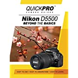 Nikon D5500 Beyond the Basics DVD by QuickPro Camera Guides