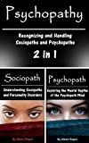 Psychopathy: Recognizing and Handling Sociopaths and Psychopaths 2 in 1 (English Edition)