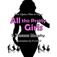 All the Pretty Girls (Once Upon a Time in Vegas: Book 1) (English Edition)
