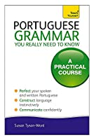Portuguese Grammar You Really Need To Know (Teach Yourself Language)