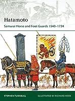 Hatamoto: Samurai Horse and Foot Guards 1540-1724 (Elite)