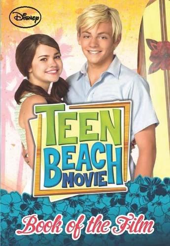 Disney Teen Beach Book of the Film (Disney Teen Beach Movie)