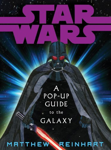 Star Wars:  A Pop-up guide to the galaxyの詳細を見る