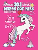 101 Mazes For Kids 4: SUPER KIDZ Book. Children - Ages 4-8 (US Edition). Unicorn custom art interior. 101 Puzzles with solutions - Easy to Very Hard learning levels -Change World -Unique puzzles and ultimate maze challenges book for fun activity time! (SuperKidz Unicorn Maze Books for Kids)