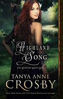 [Crosby, Tanya Anne]のHighland Song (The Highland Brides Book 5) (English Edition)
