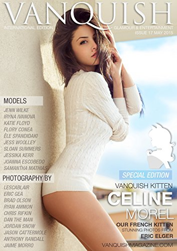 Vanquish Magazine - May 2015 - Special Edition: Glamour & Entertainment Magazine (English Edition)