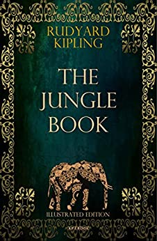 The Jungle Book (Illustrated Edition) (ApeBook Classics 15) by [Kipling, Rudyard]