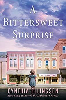 A Bittersweet Surprise (A Starlight Cove Novel) by [Ellingsen, Cynthia]