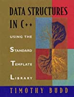 Data Structures in C++: Using the Standard Template Library (STL)【洋書】 [並行輸入品]