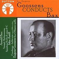 Goossens Conducts Bax