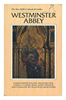 Westminster Abbey (New Bell's Cathedral Guides)
