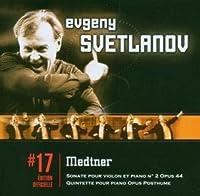 Medtner: Pno Quintet / Vln Sonata No 2
