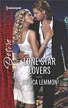 [Lemmon, Jessica]のLone Star Lovers (Dallas Billionaires Club Book 1) (English Edition)