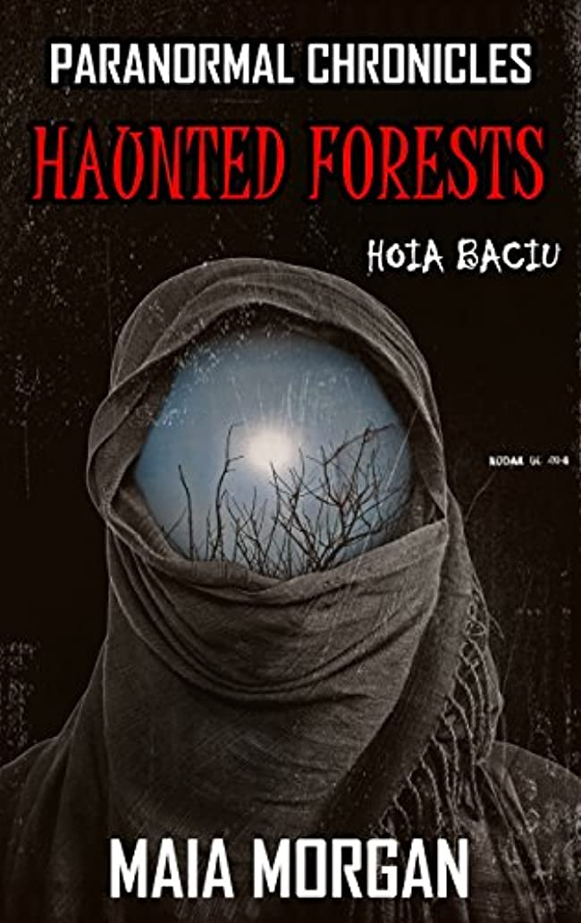 プール予想外独特のParanormal Chronicles: Haunted Forests: (With Shocking Images of Ghosts and UFOs) (English Edition)