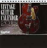 珠玉のビンテージ・ギター・カレンダー2015年版 (卓上版) ([カレンダー])