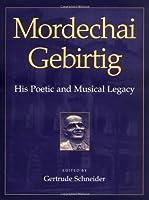 Mordechai Gebirtig: His Poetic and Musical Legacy [並行輸入品]