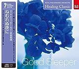 ヒーリング・クラシック 3 ねむれぬ夜に  Good Sleeper (NAGAOKA CLASSIC CD)
