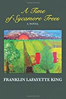 A Time of Sycamore Trees